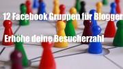 12 Facebook Gruppen für Blogger